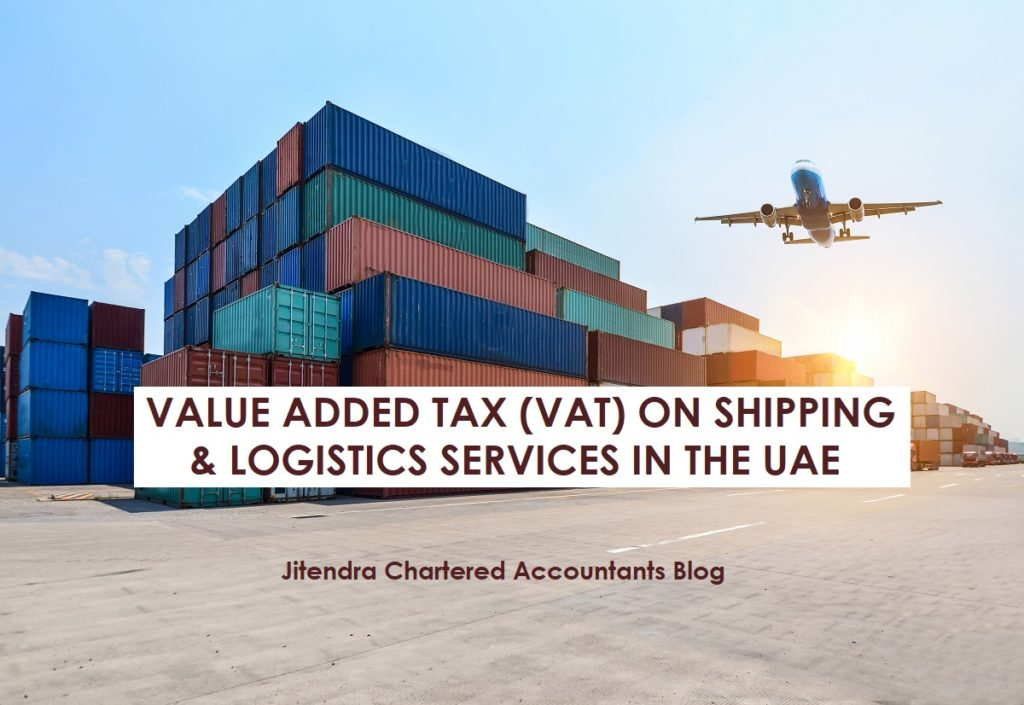 Value Added Tax (VAT) on Shipping & Logistics Services in the UAE