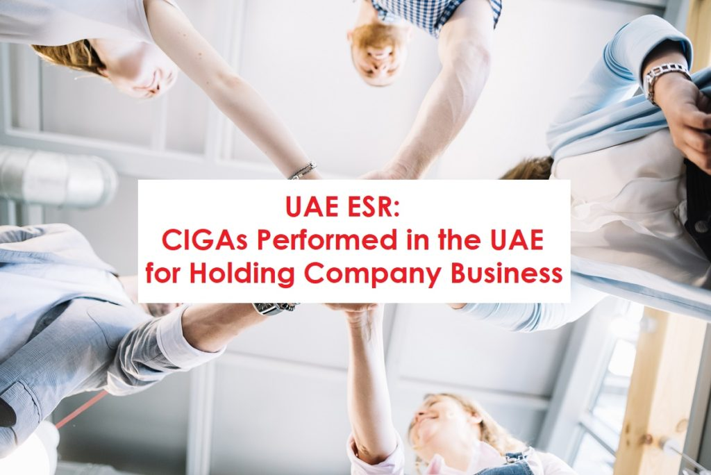 UAE ESR: CIGAs Performed in the UAE for Holding Company Business