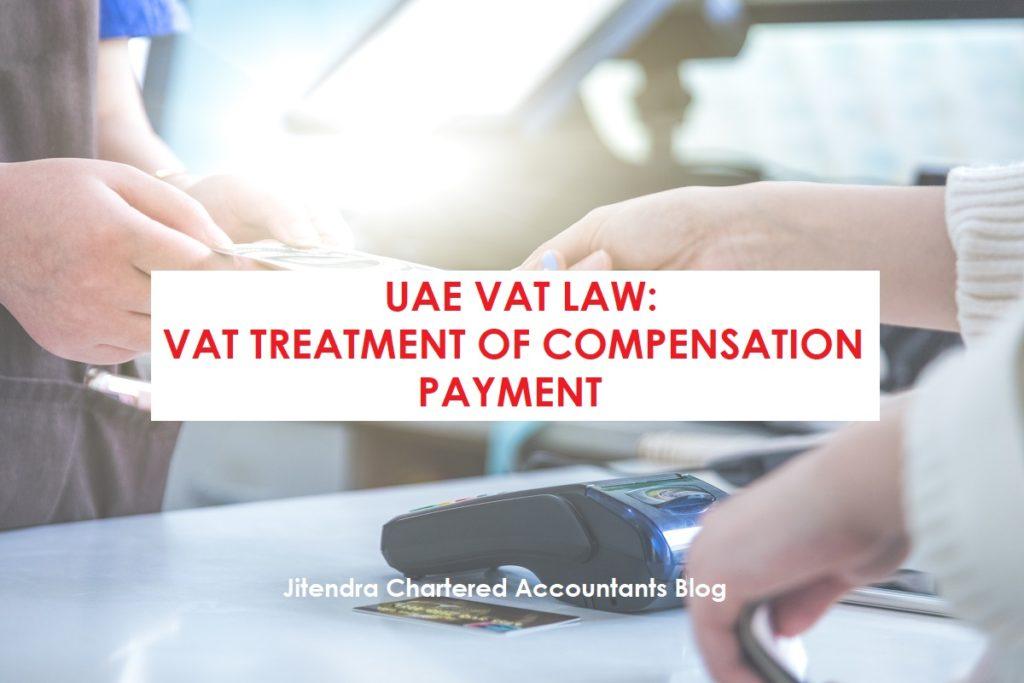 VAT Treatment of Compensation Payments
