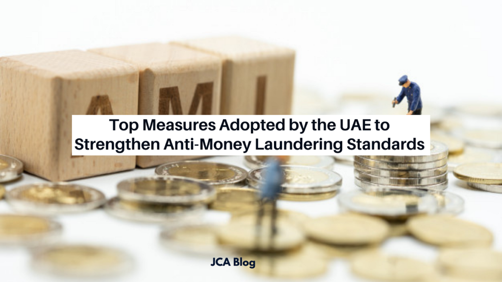 Top Measures Adopted by the UAE to Strengthen Anti-Money Laundering Standards