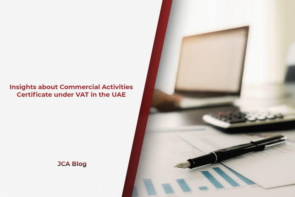 Insights about Commercial Activities Certificate under VAT in the UAE