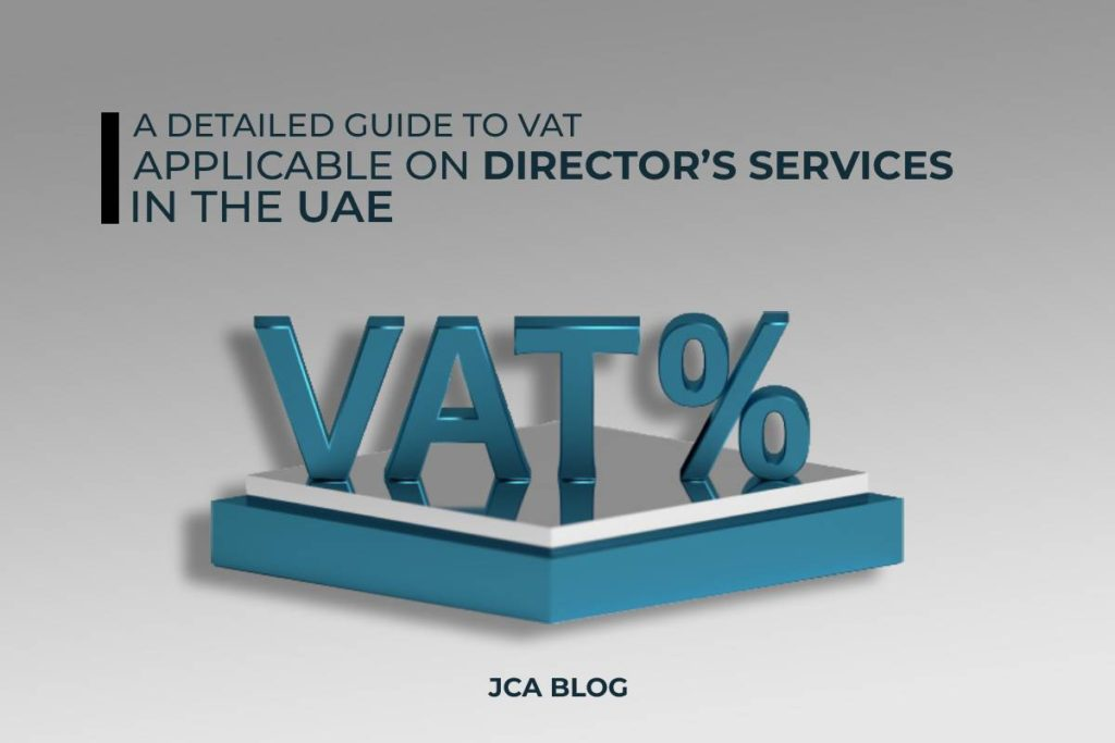 A Detailed Guide to VAT Applicable on Director's Services in the UAE