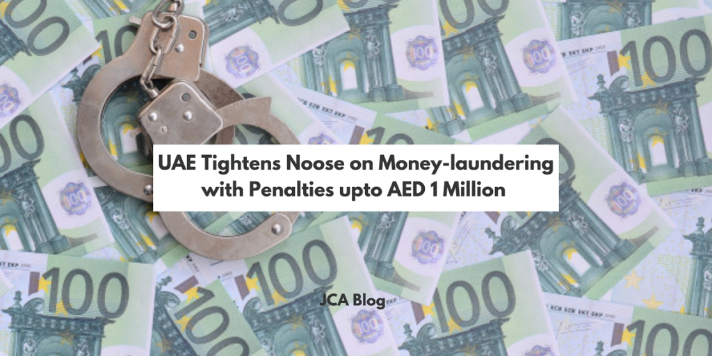 UAE Tightens Noose on Money-laundering with Penalties upto AED 1 Million