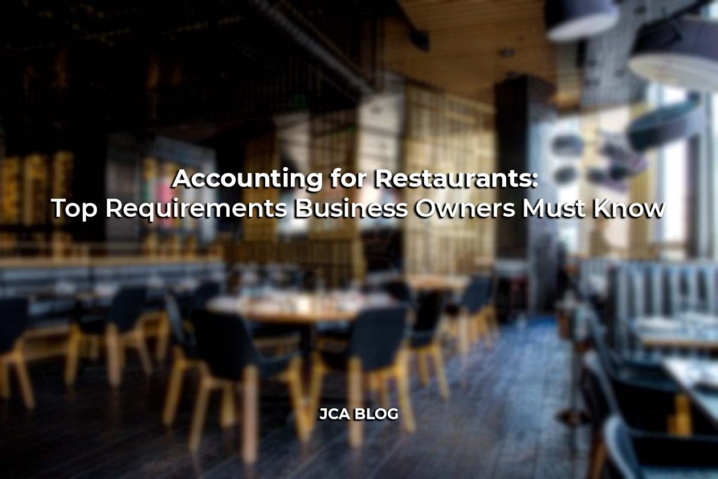 Accounting for Restaurants: Top Requirements Business Owners Must Know