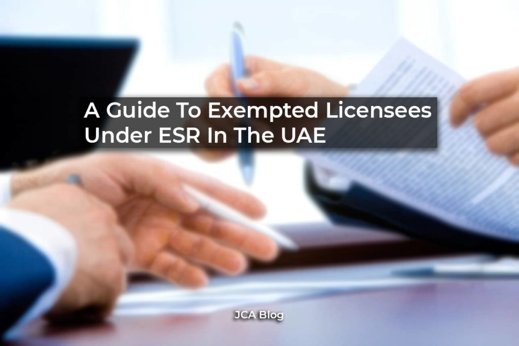 A Guide To Exempted Licensees Under ESR In The UAE
