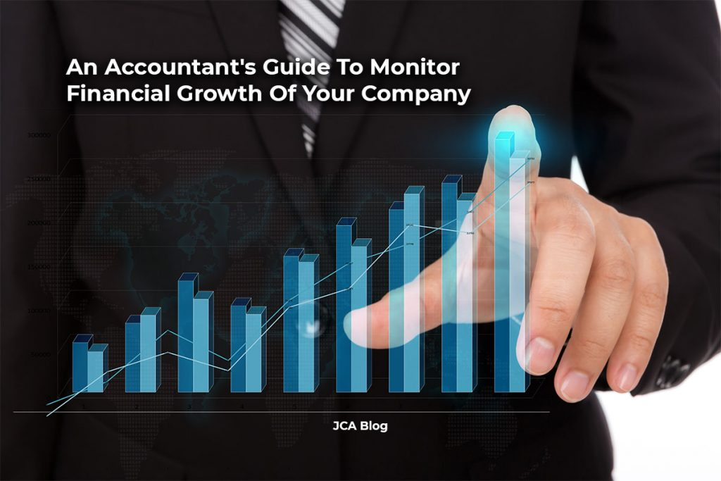 An Accountant's Guide To Monitor Financial Growth Of Your Company