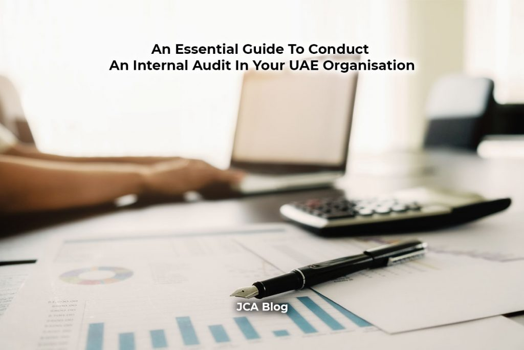 An Essential Guide To Conduct An Internal Audit In Your UAE Organisation