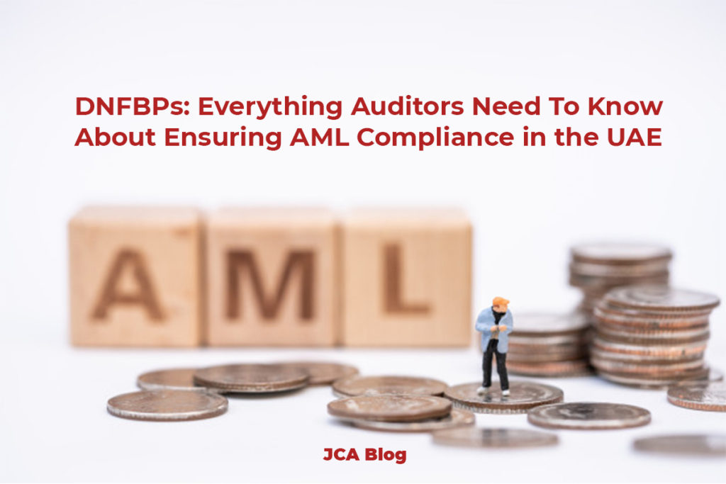 DNFBPs Everything Auditors Need To Know About Ensuring AML Compliance in the UAE