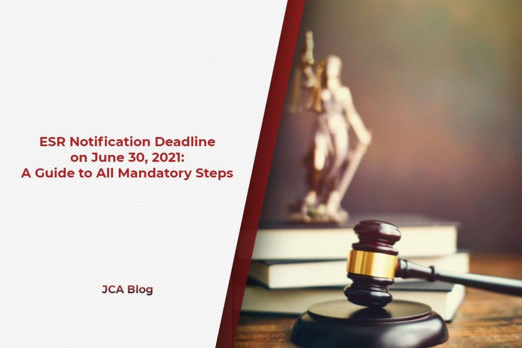 ESR Notification Deadline on June 30, 2021 A Guide to All Mandatory Steps