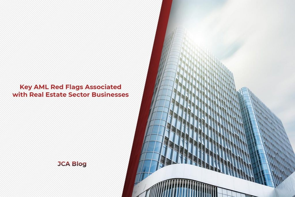 Key AML Red Flags Associated with Real Estate Sector Businesses
