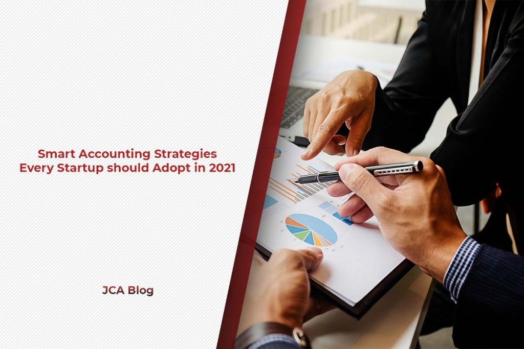 Smart Accounting Strategies Every Startup should Adopt in 2021