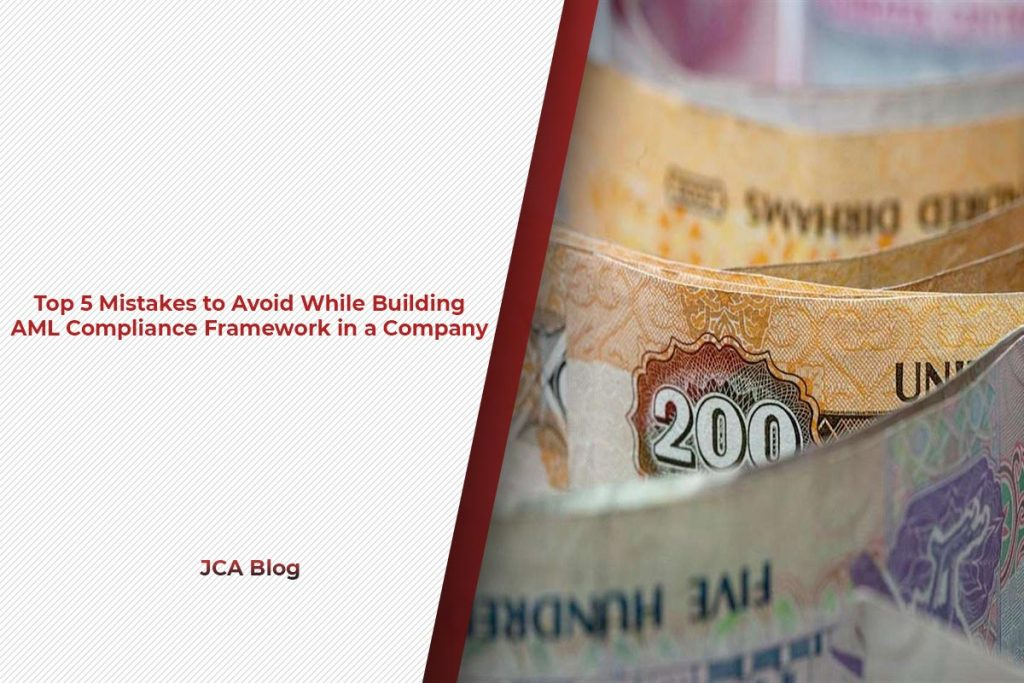 Top 5 Mistakes to Avoid While Building AML Compliance Framework in a Company