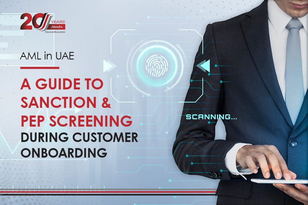Aml in the UAE A Guide to Screening of Politically Exposed Persons During Onboarding