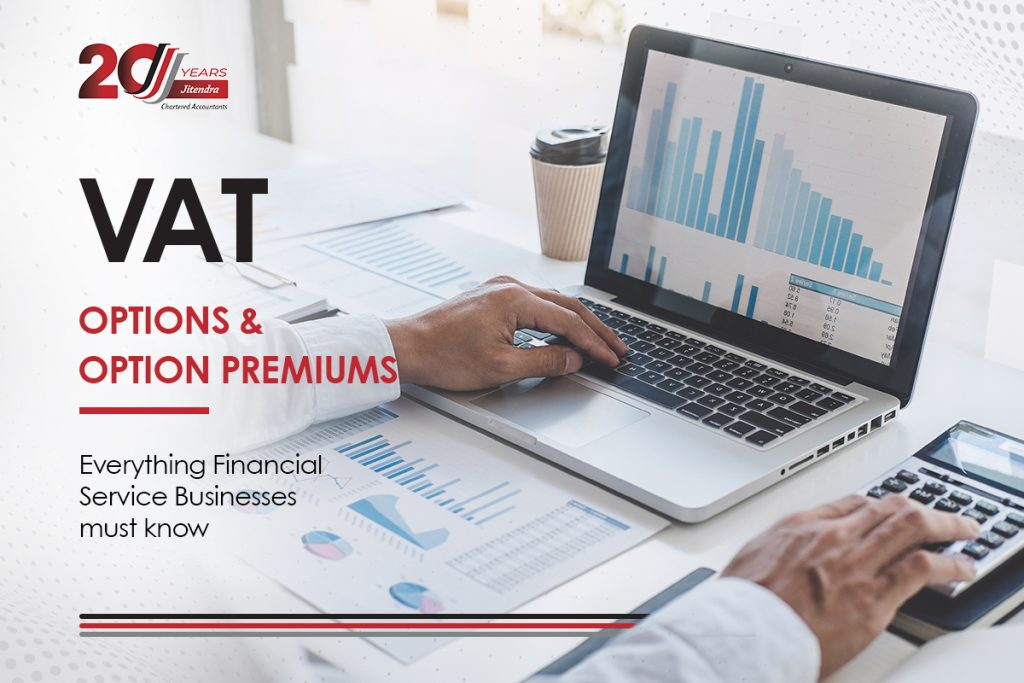 Everything Financial Service Businesses must know about VAT on Options & Option Premiums