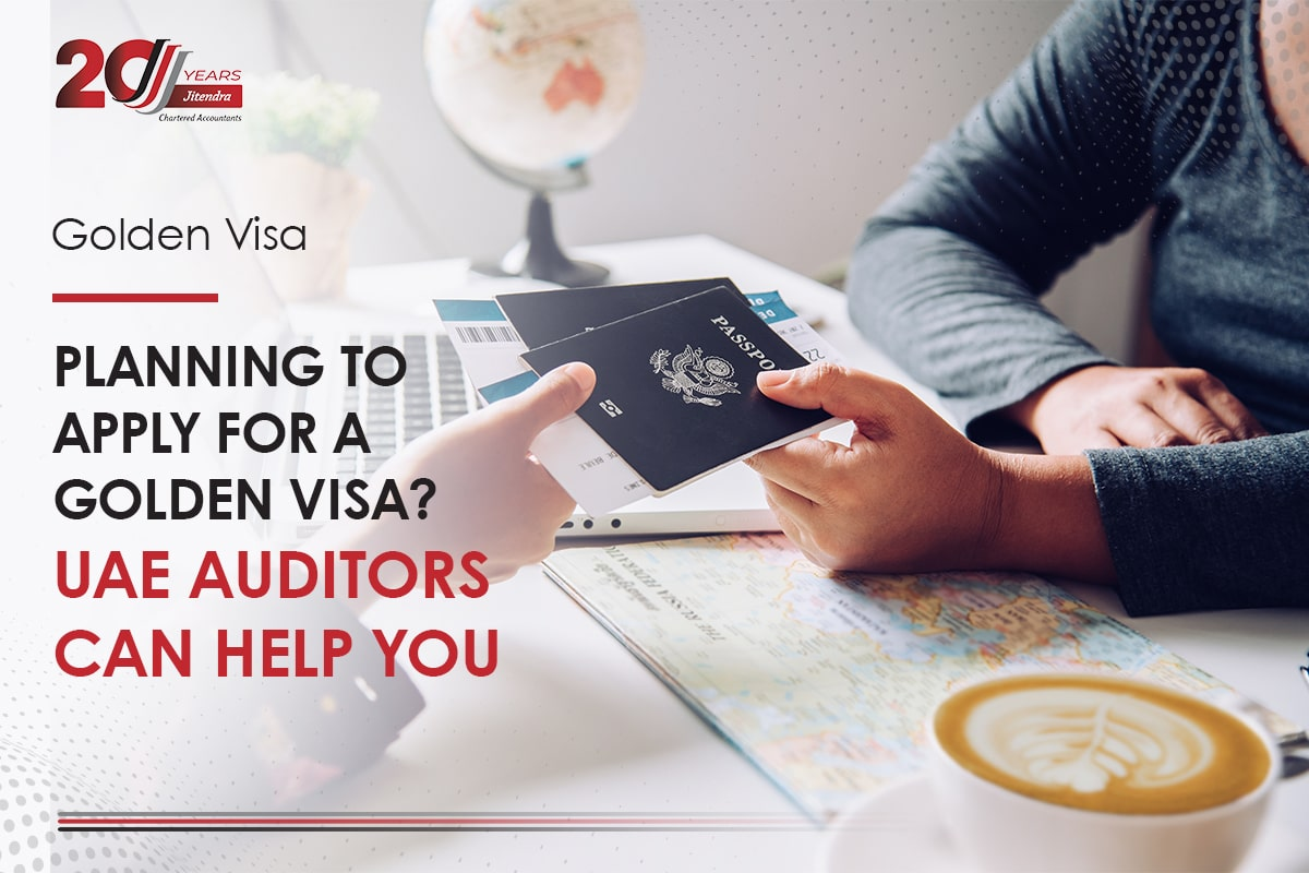 Planning to Apply for a Golden Visa UAE Auditors can Help You
